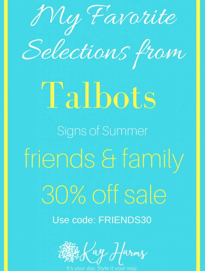 My Favorites from Talbots Friends & Family Signs of Summer Sale