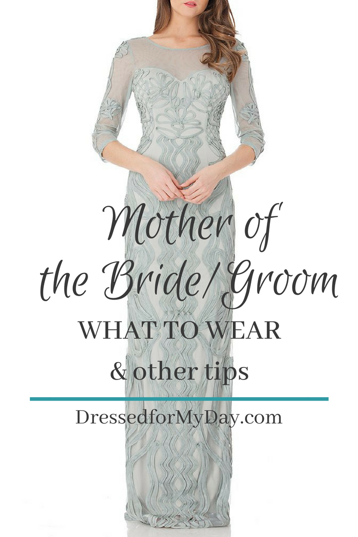 Mother of the Bride Groom What to Wear