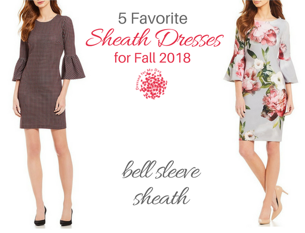 Five Favorite Sheath Dresses for Fall 2018 bell sleeve