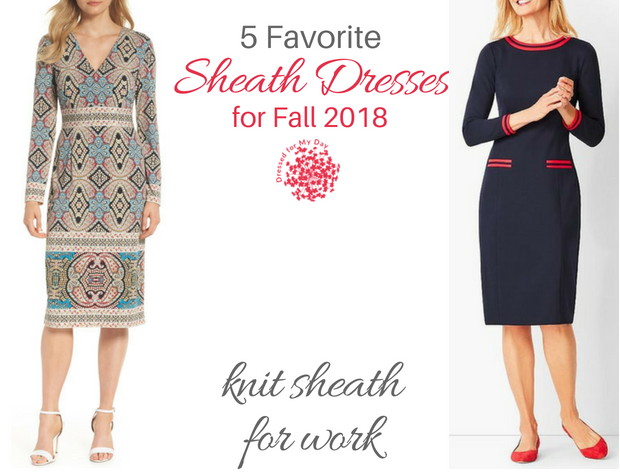 Five Favorite Sheath Dresses for Fall 2018 knit sheath for work