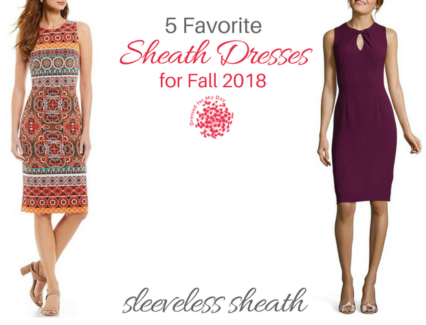 Five Favorite Sheath Dresses for Fall 2018 sleeveless