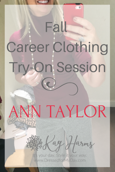 Fall Career Clothing Try-On Session Ann Taylor