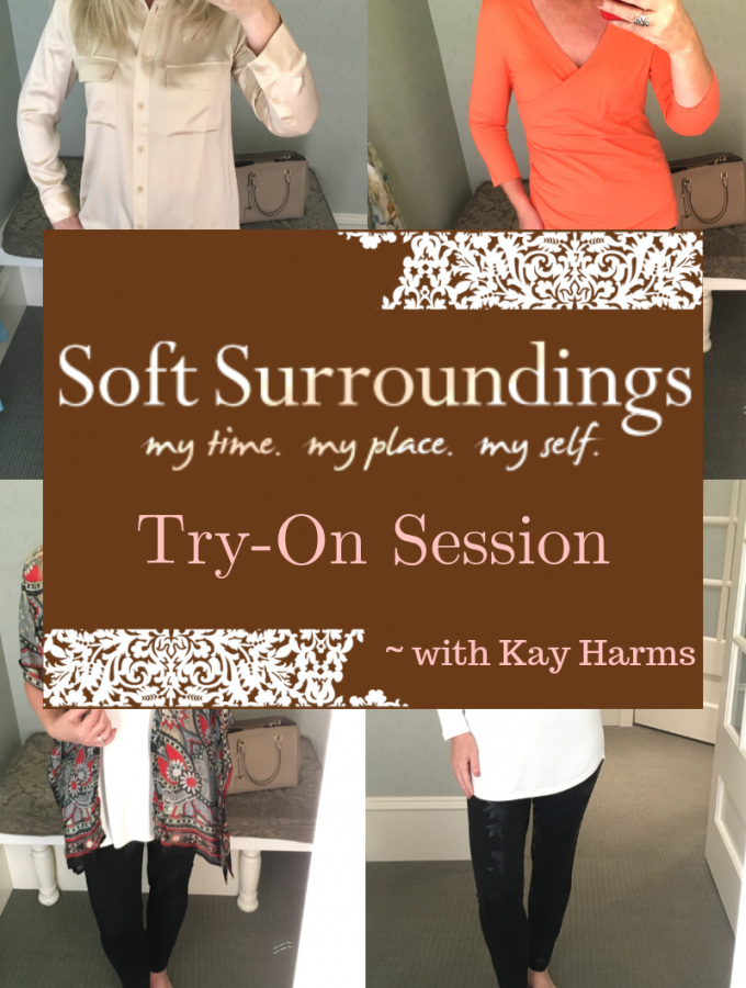 Soft Surroundings Try-On Session for Fall 2018