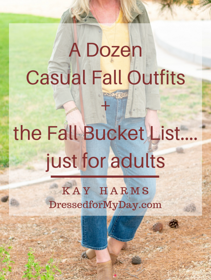 A Dozen Casual Fall Outfits+the Fall Bucket List....just for adults