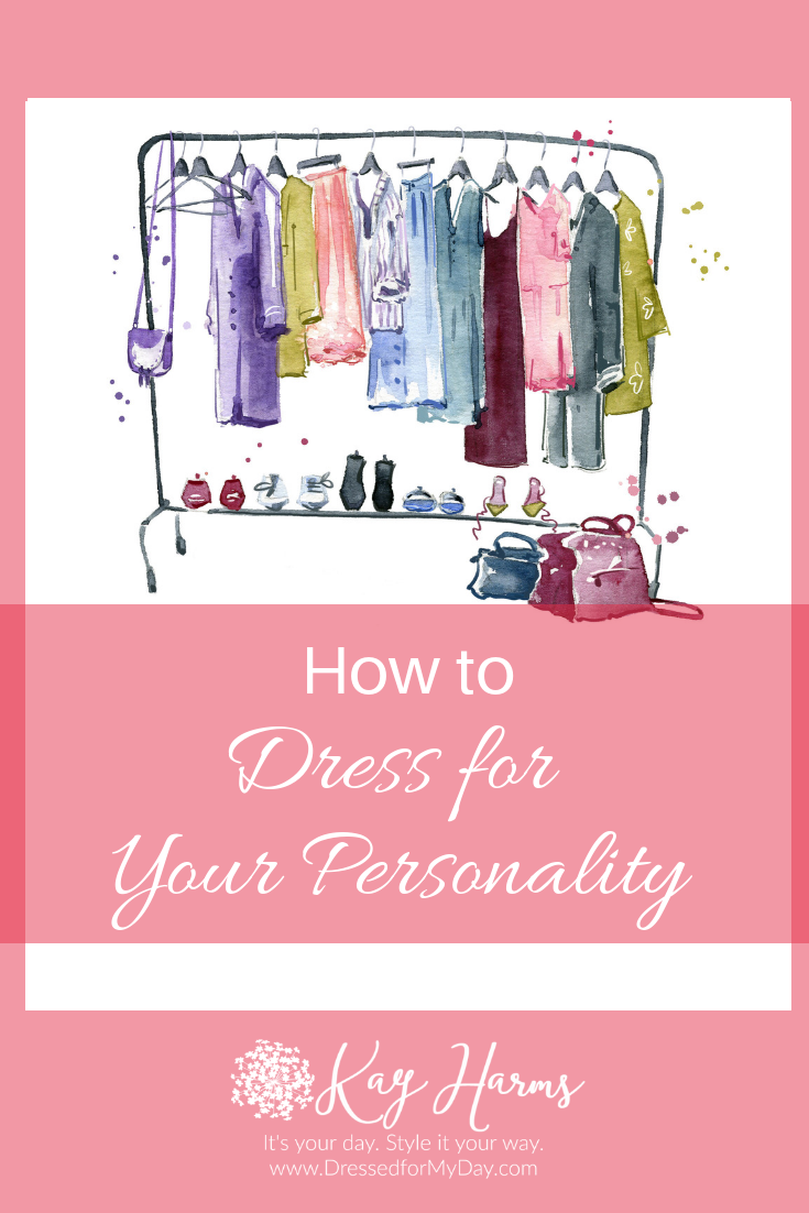 How to Dress for Your Personality