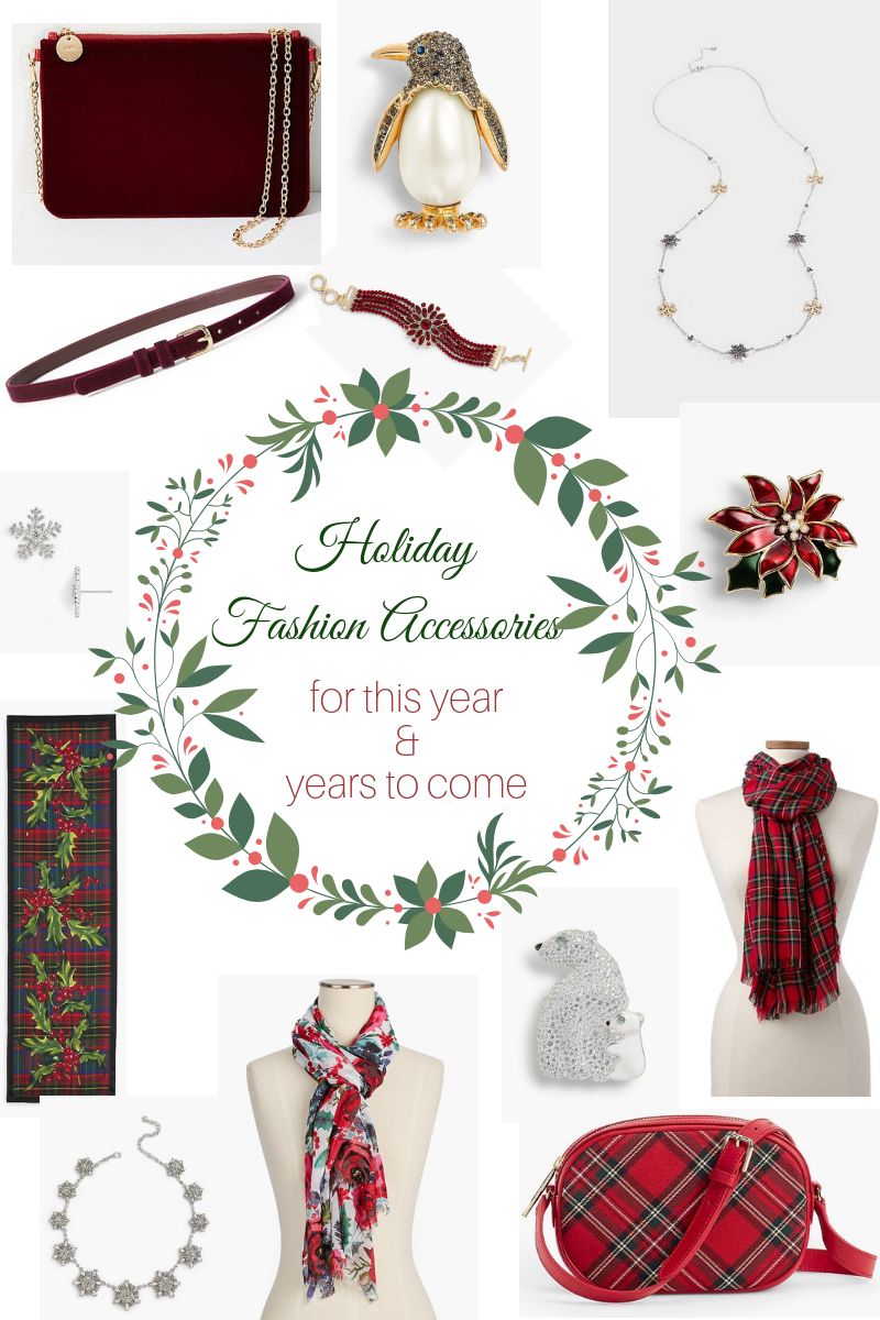 Holiday Fashion Accessories for this year and years to come