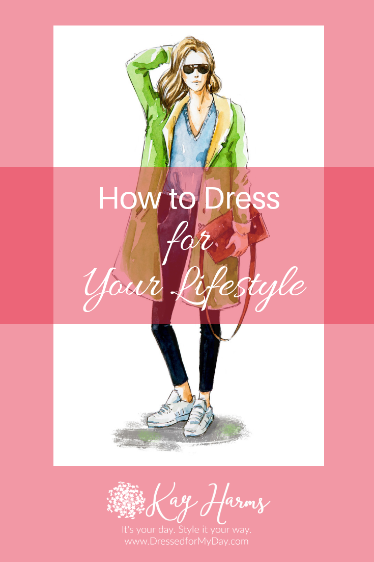 How to Dress for Your Lifestyle