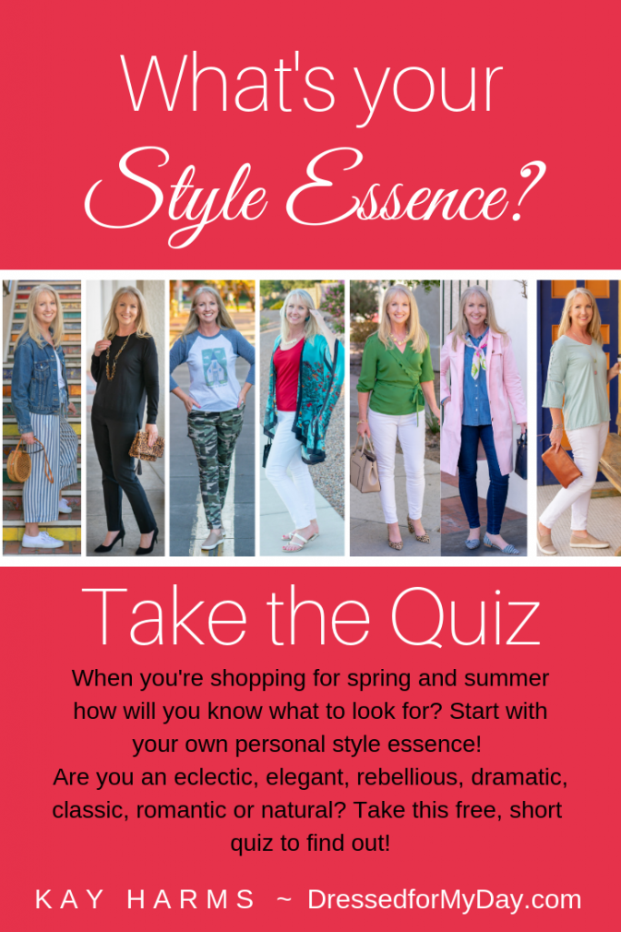 Kay Harms @ DressedforMyDay.com shares her Style Quiz to help you discover your personal style essence. Are you an eclectic, elegant, rebellious, dramatic, classic, romantic or natural? Take this free short quiz to find out.