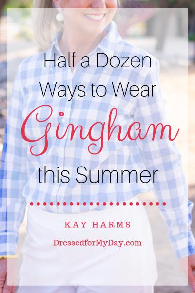 Half a Dozen Ways to Wear Gingham this Summer