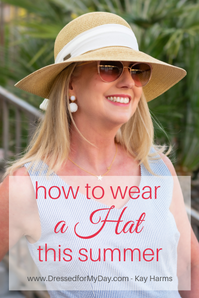 How to Wear a Hat this Summer