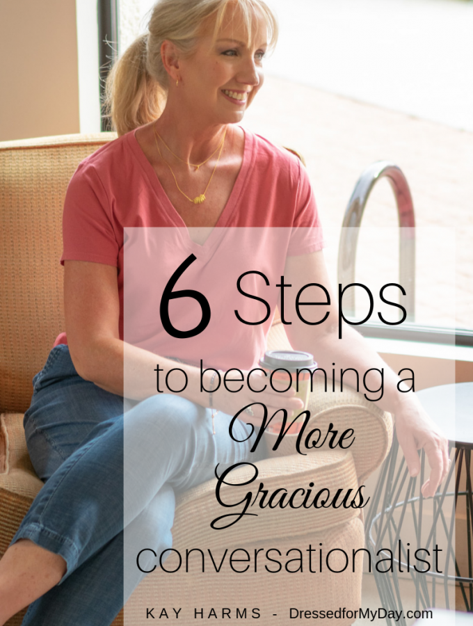 6 Steps to Becoming a More Gracious Conversationalist