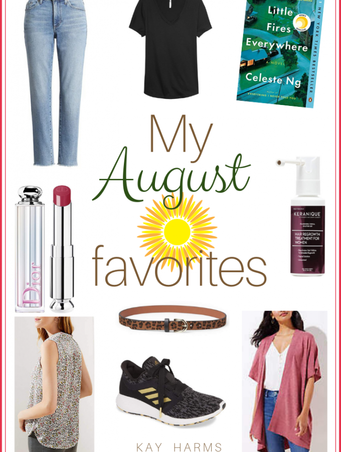My August Favorites