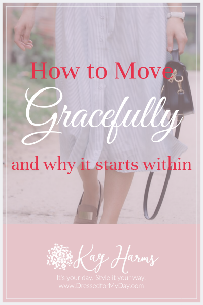 How to move gracefully and why it begins on the inside