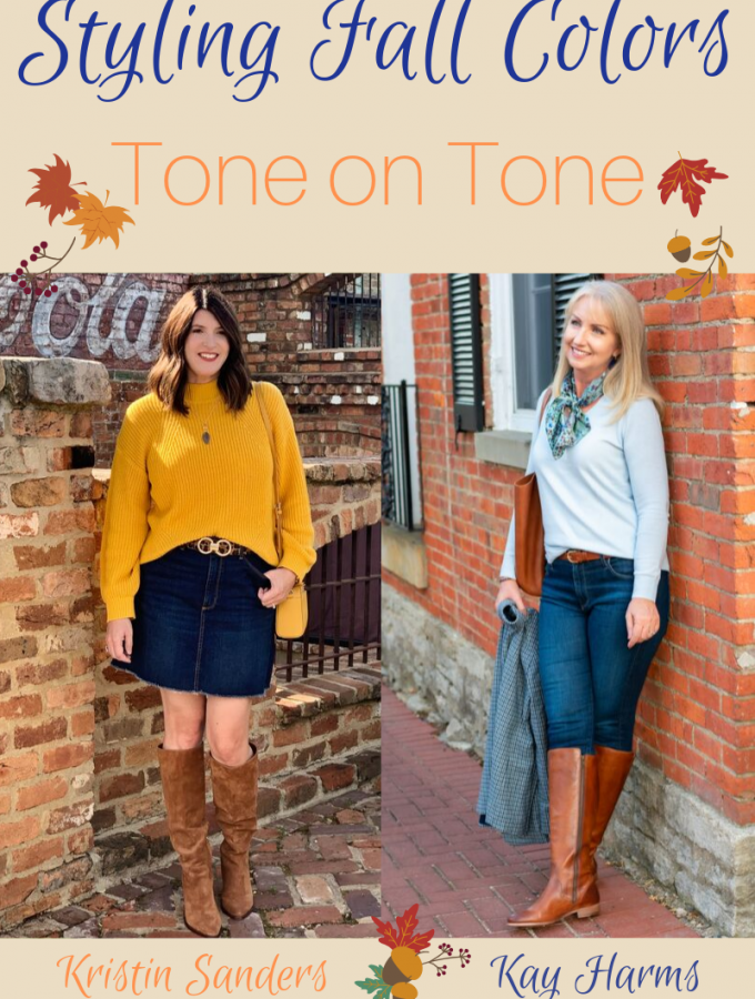 Styling Fall Colors Tone on Tone with Kristin and Kay