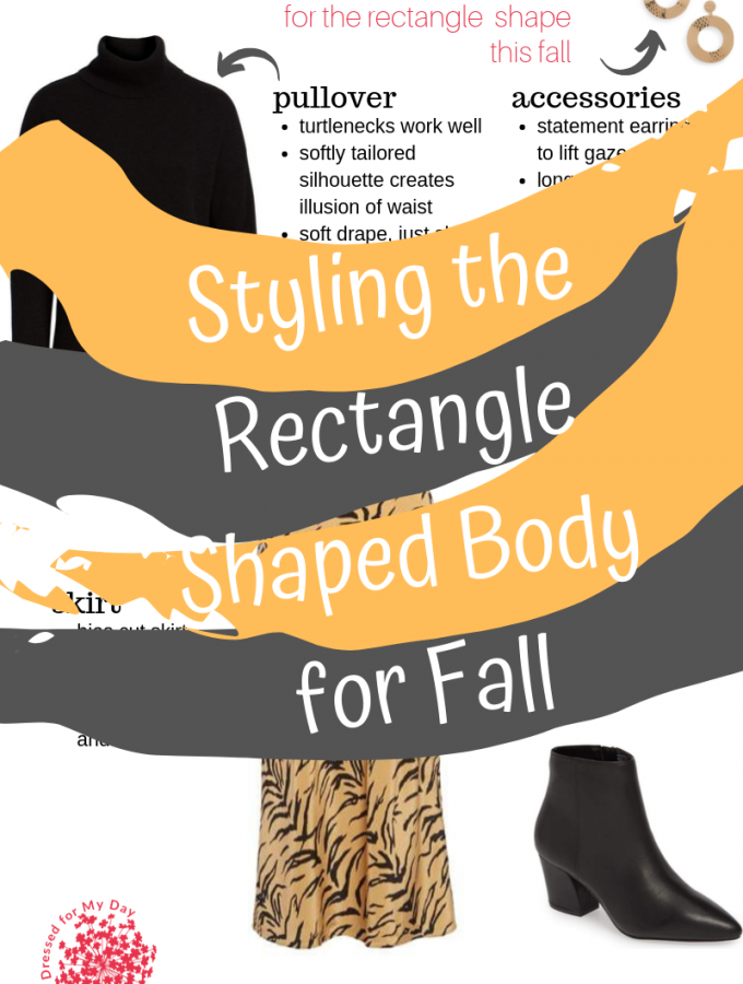 Styling the Rectangle Shaped Body for Fall