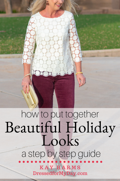 How to Put Together Beautiful Holiday Looks step by step