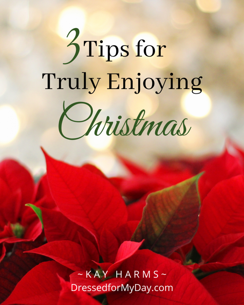 3 tips for truly enjoying Christmas