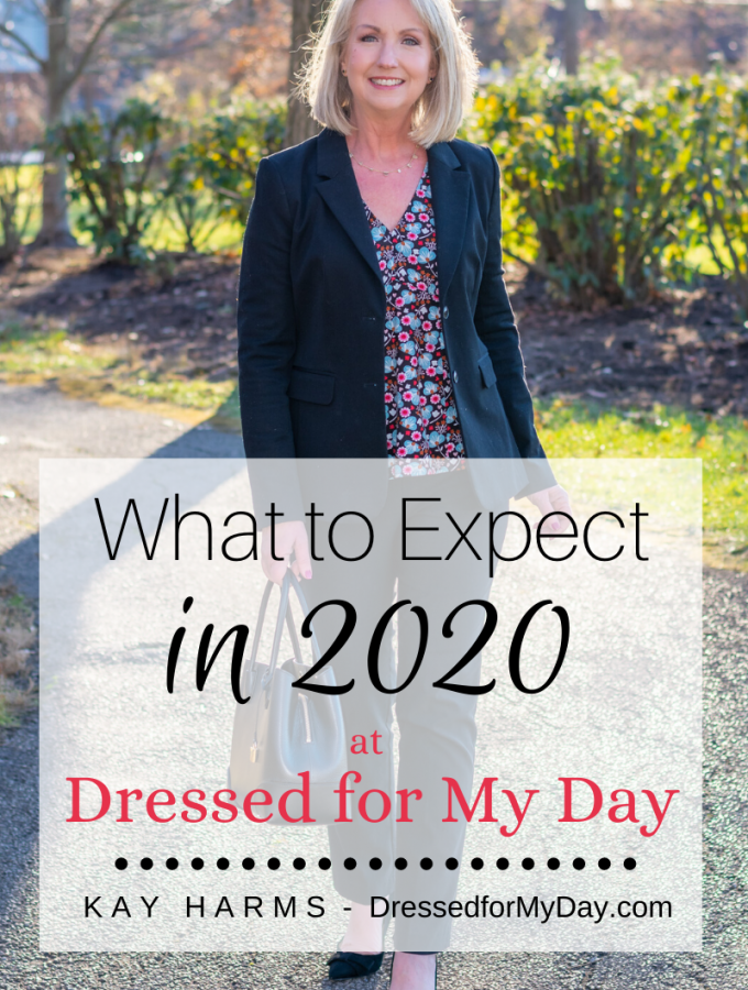 What to Expect in 2020 at Dressed for My Day