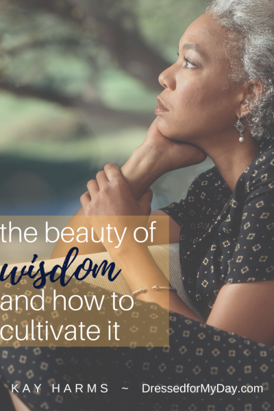 The Beauty of Wisdom...and How to Cultivate It