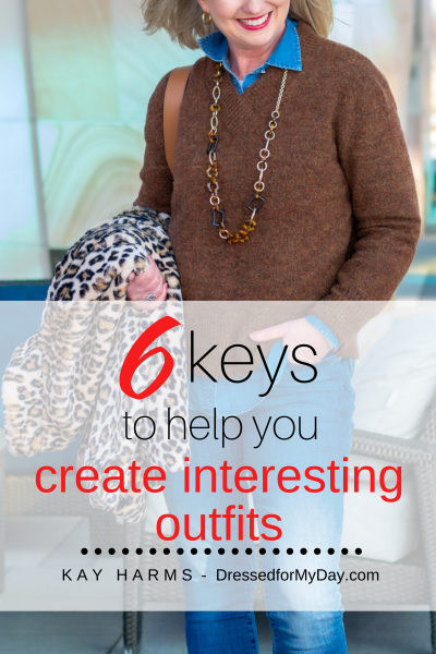 6 keys to help you create interesting outfits