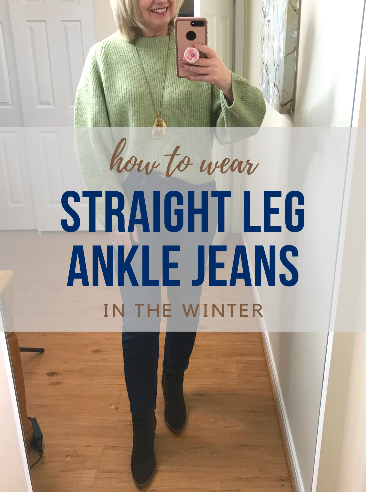 How to Wear Straight Leg Ankle Jeans in the Winter