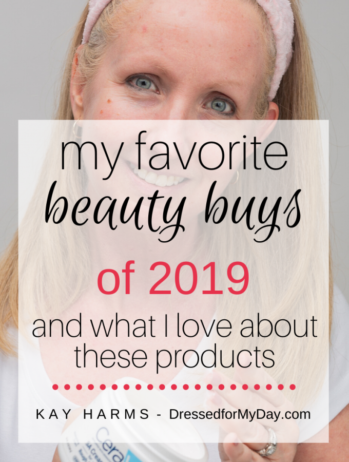 My Favorite Beauty Buys of 2019 and what I love about these products