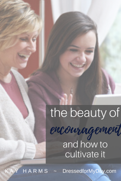 The Beauty of Encouragement and How to Cultivate It