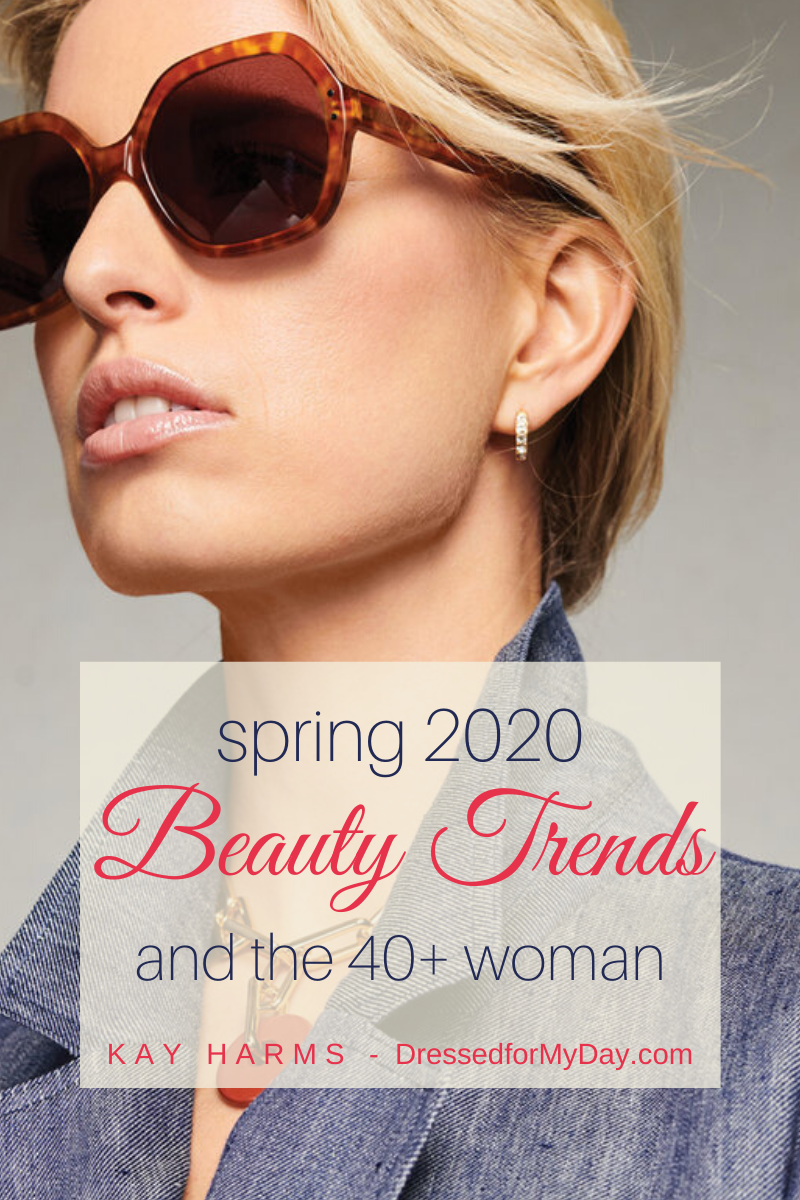 Spring 2020 Beauty Trends The 40 Woman Dressed For My Day