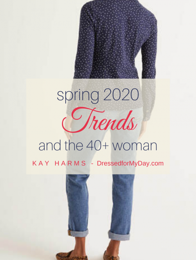 Spring Trends and the 40+ Woman