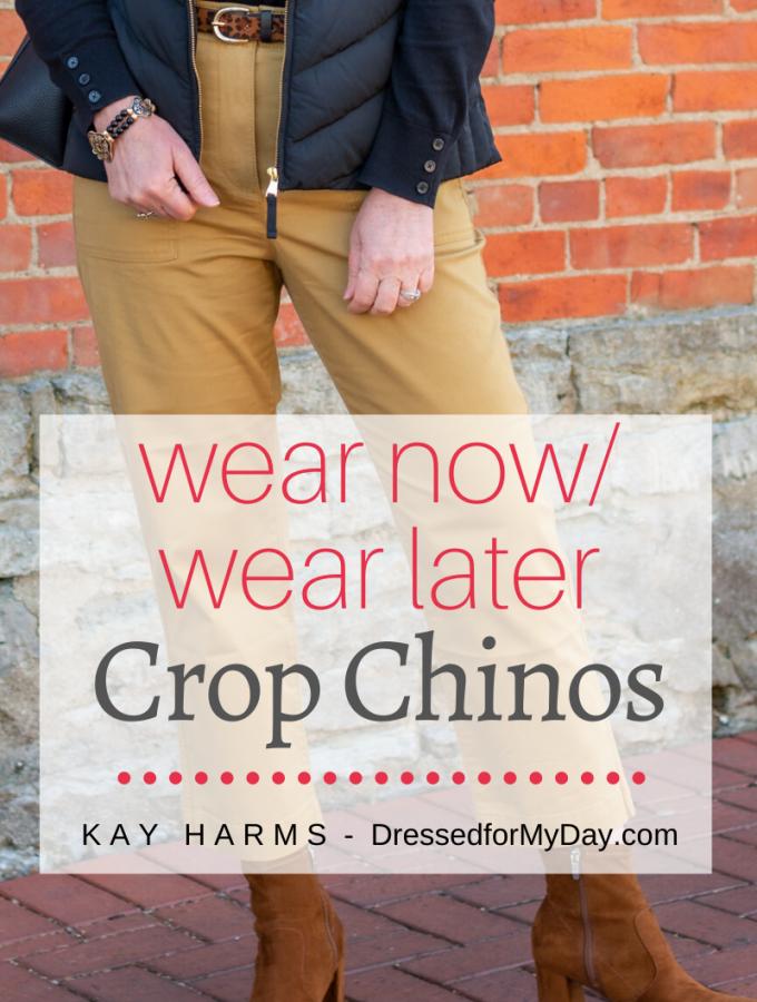 Wear Now Wear Later Crop Chinos
