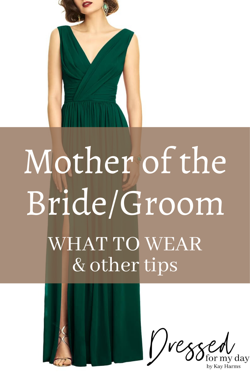 Mother of the Bride/Groom - What to Wear and other tips