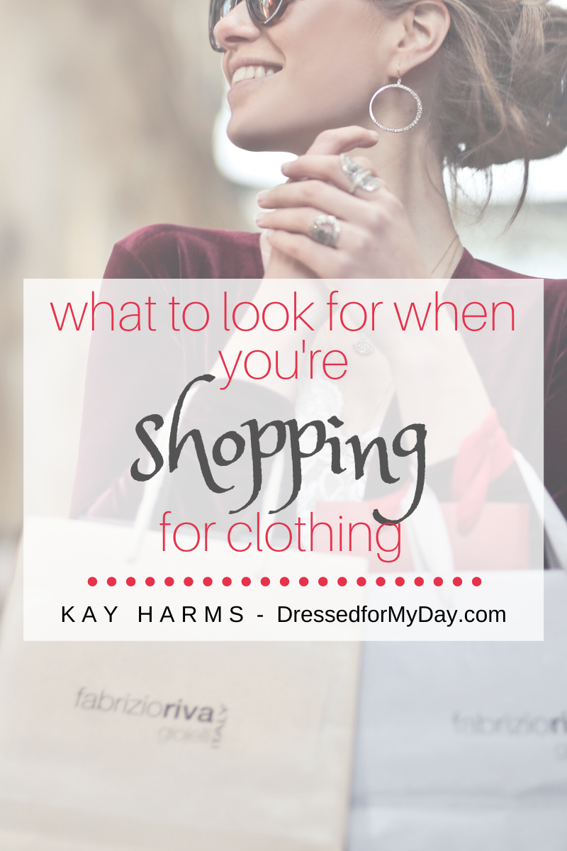What to look for when you're shopping for clothing