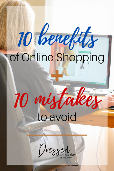 10 Benefits of Online Shopping + 10 Mistakes to Avoid