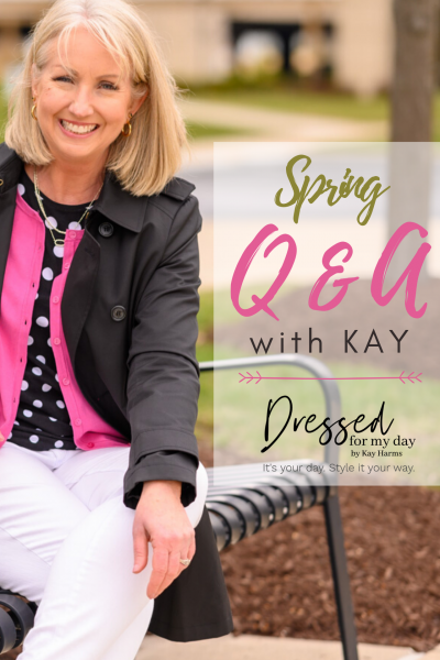 Spring Q & A WITH KAY