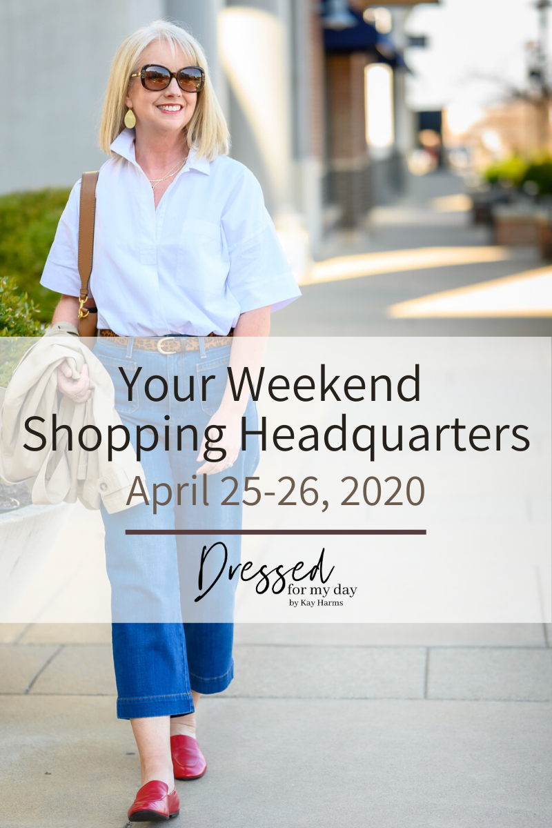 Your Weekend Shopping Headquarters April 25-26, 2020