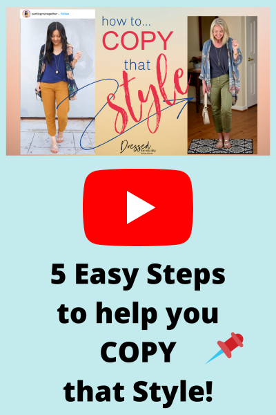 5 Easy Steps to Help You Copy that Style