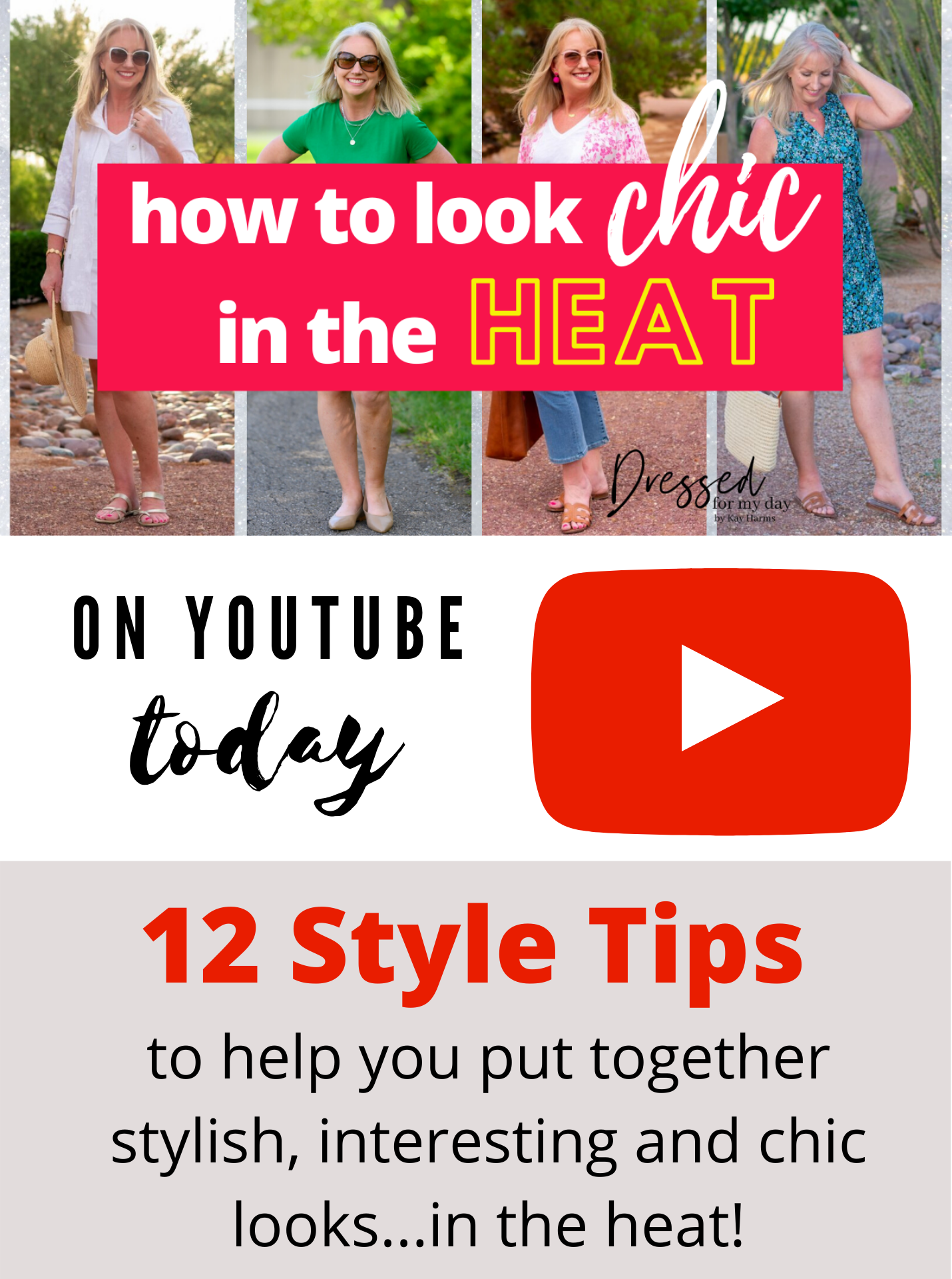 How to Look Chic in the Heat - Youtube video