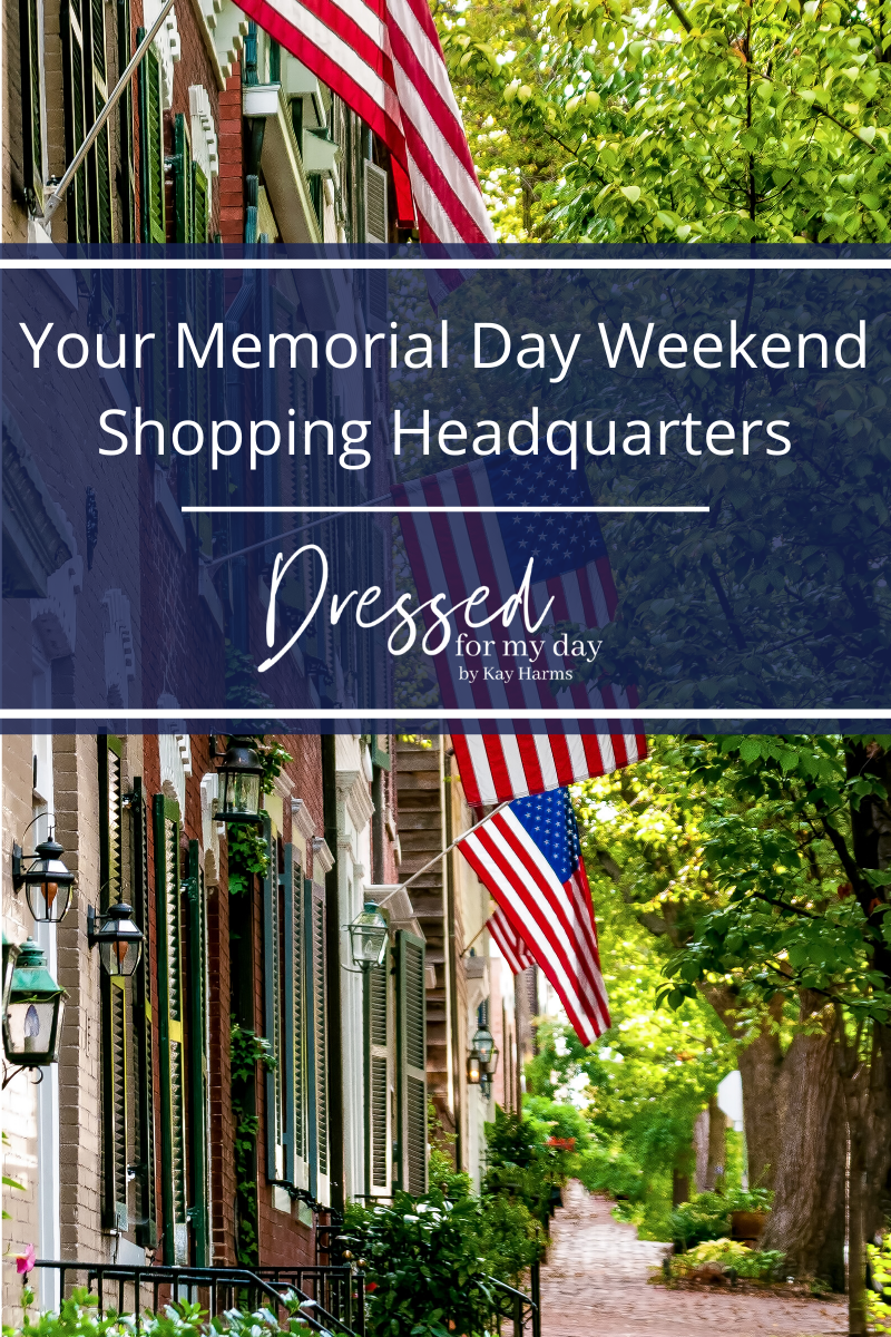 Your Memorial Day Weekend Shopping Headquarters