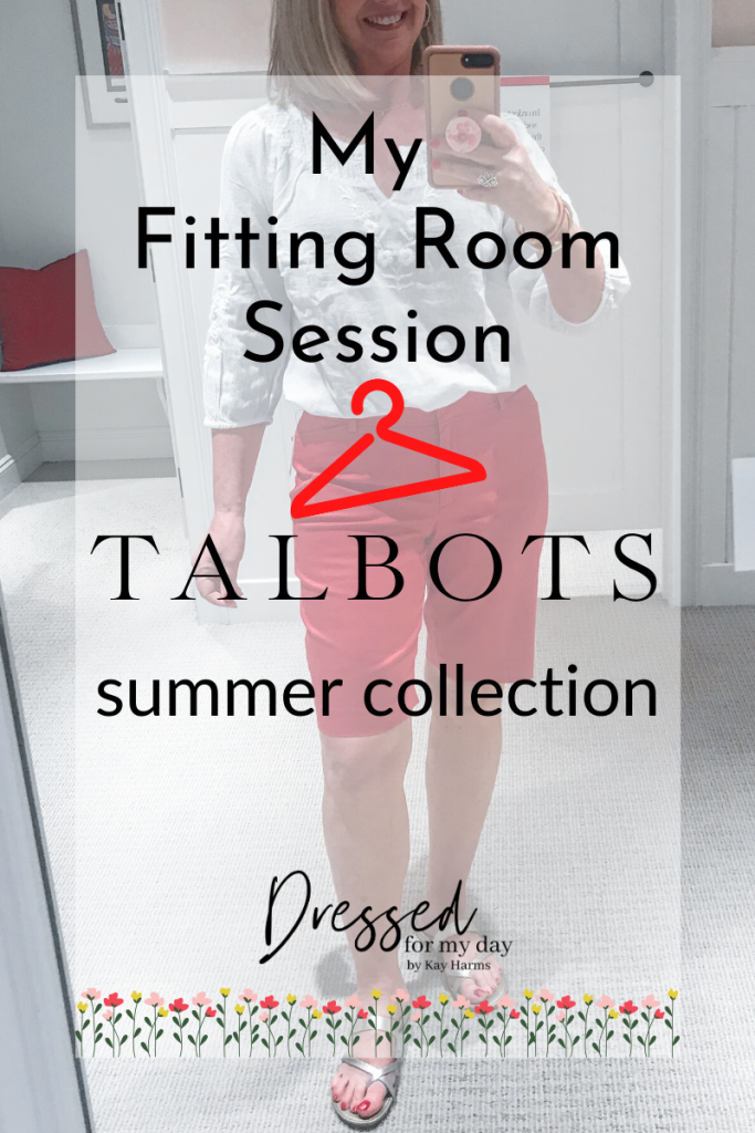 My Fitting Room Session Talbots Summer Collection