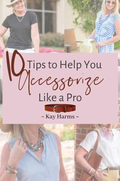 10 Tips to Help You Accessorize Like a Pro