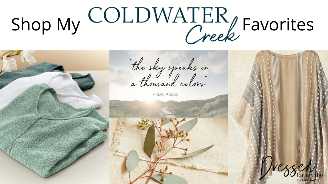 Shop My Coldwater Creek Favorites