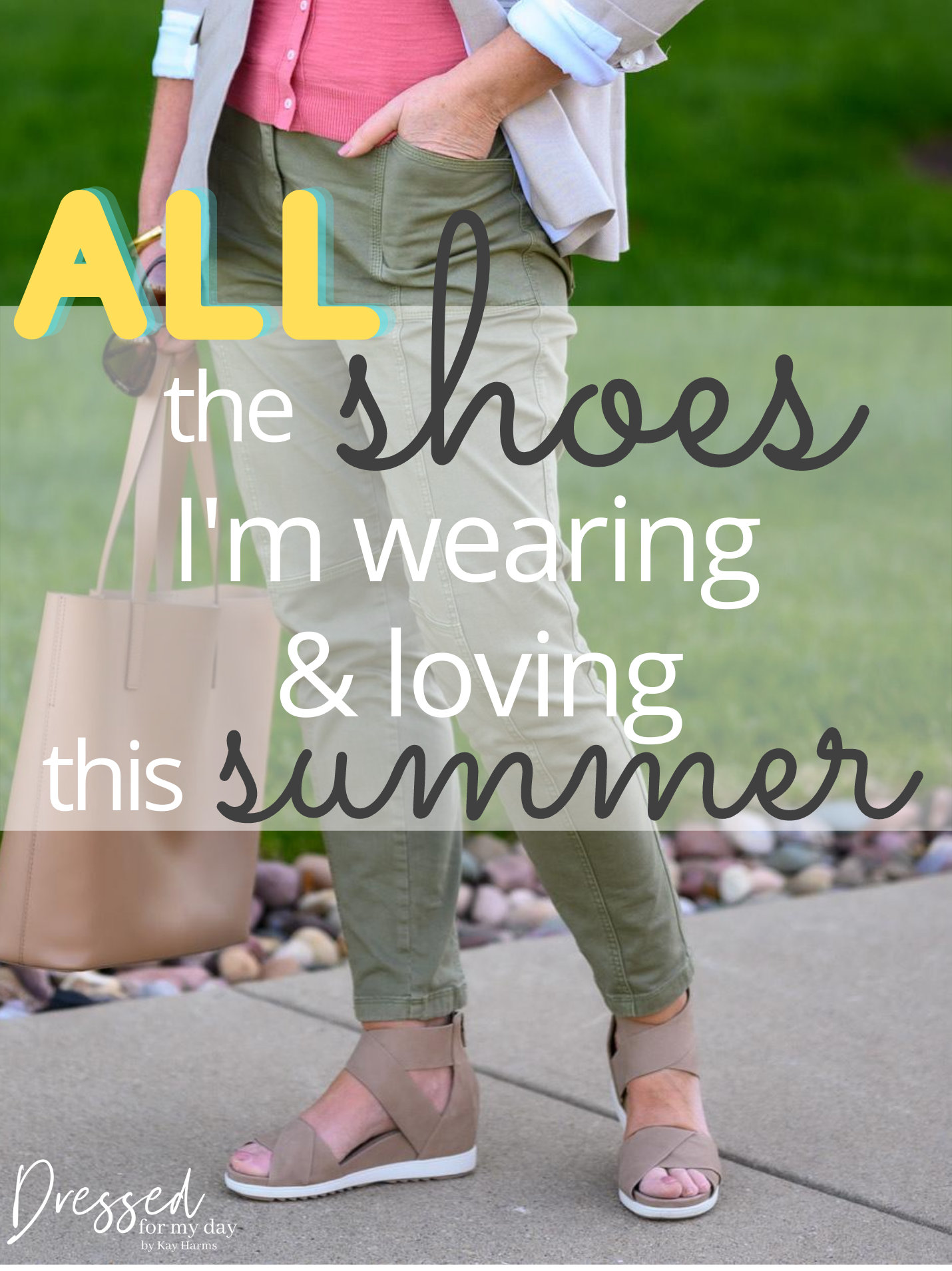 The Shoes I'm Wearing & Loving This Summer