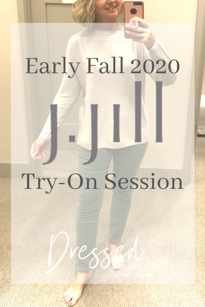 Early Fall 2020 JJill Try-On Session