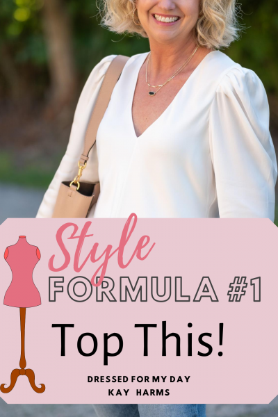 Style Formula #1 - Top This!