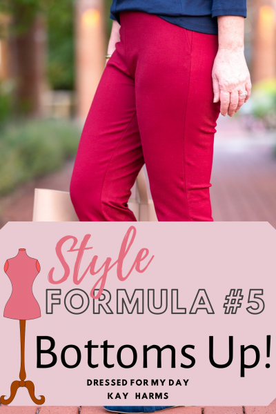 Style Formula 5 Bottoms Up