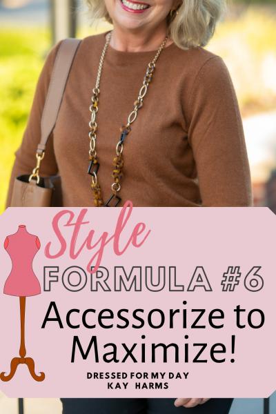 Style Formula 6 Accessorize to Maximize