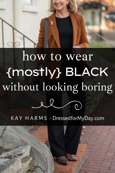 How to Wear Mostly Black Without Looking Boring
