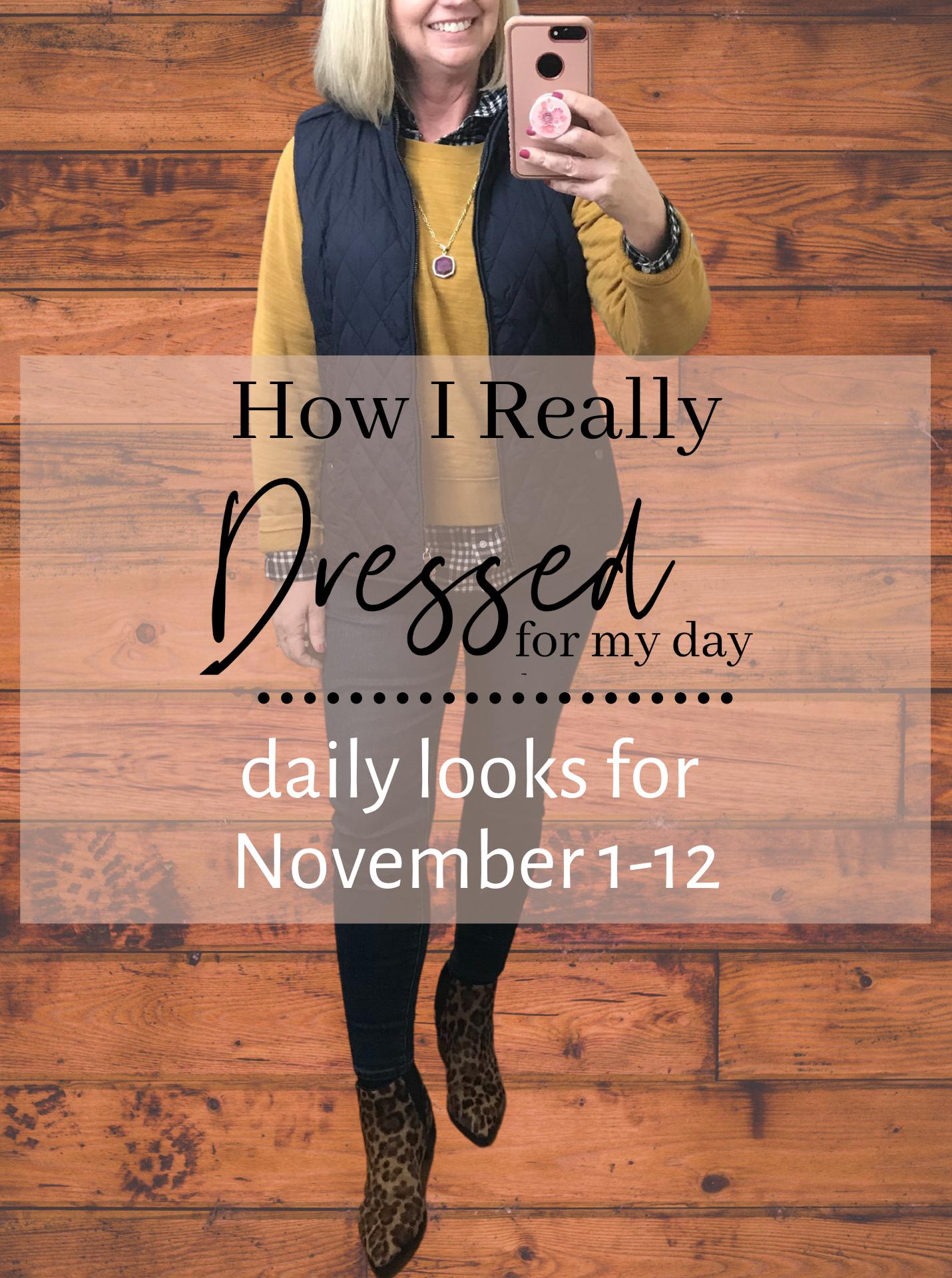How I Really Dressed 11-13-2020