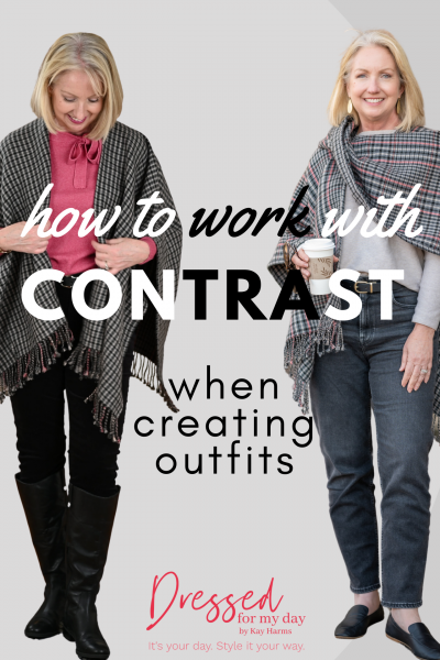 How to Work with Contrast when Creating Outfits