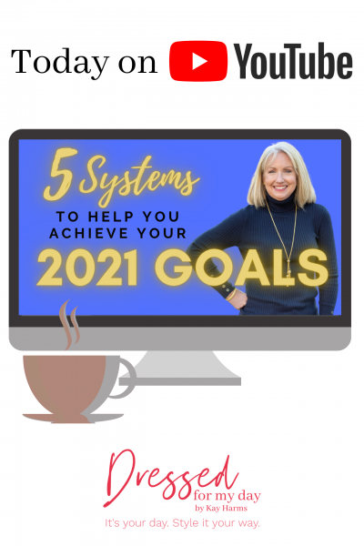 5 Systems to Help You Achieve Your 2021 Goals blog post